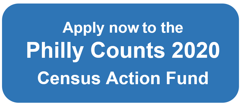 Apply Button_Phlly Counts 2020 Census Action Fund