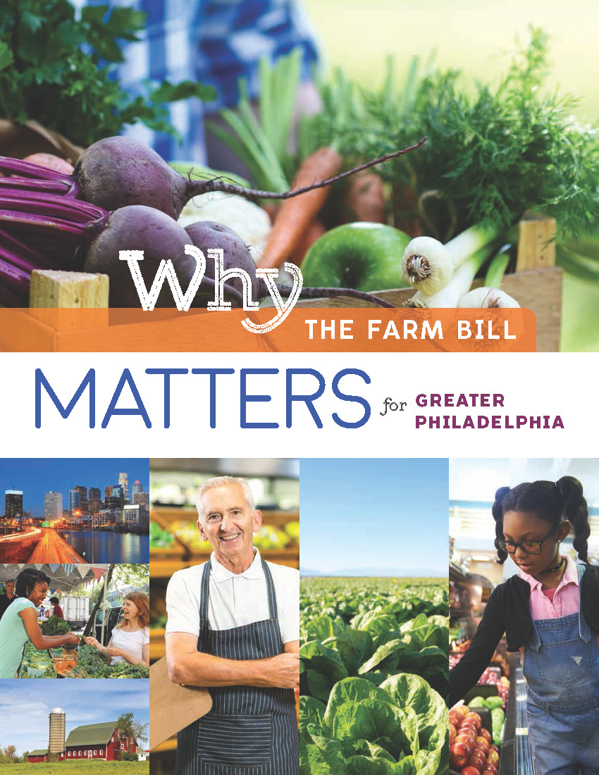 Why the Farm Bill Matters for Greater Philadelphia 2018