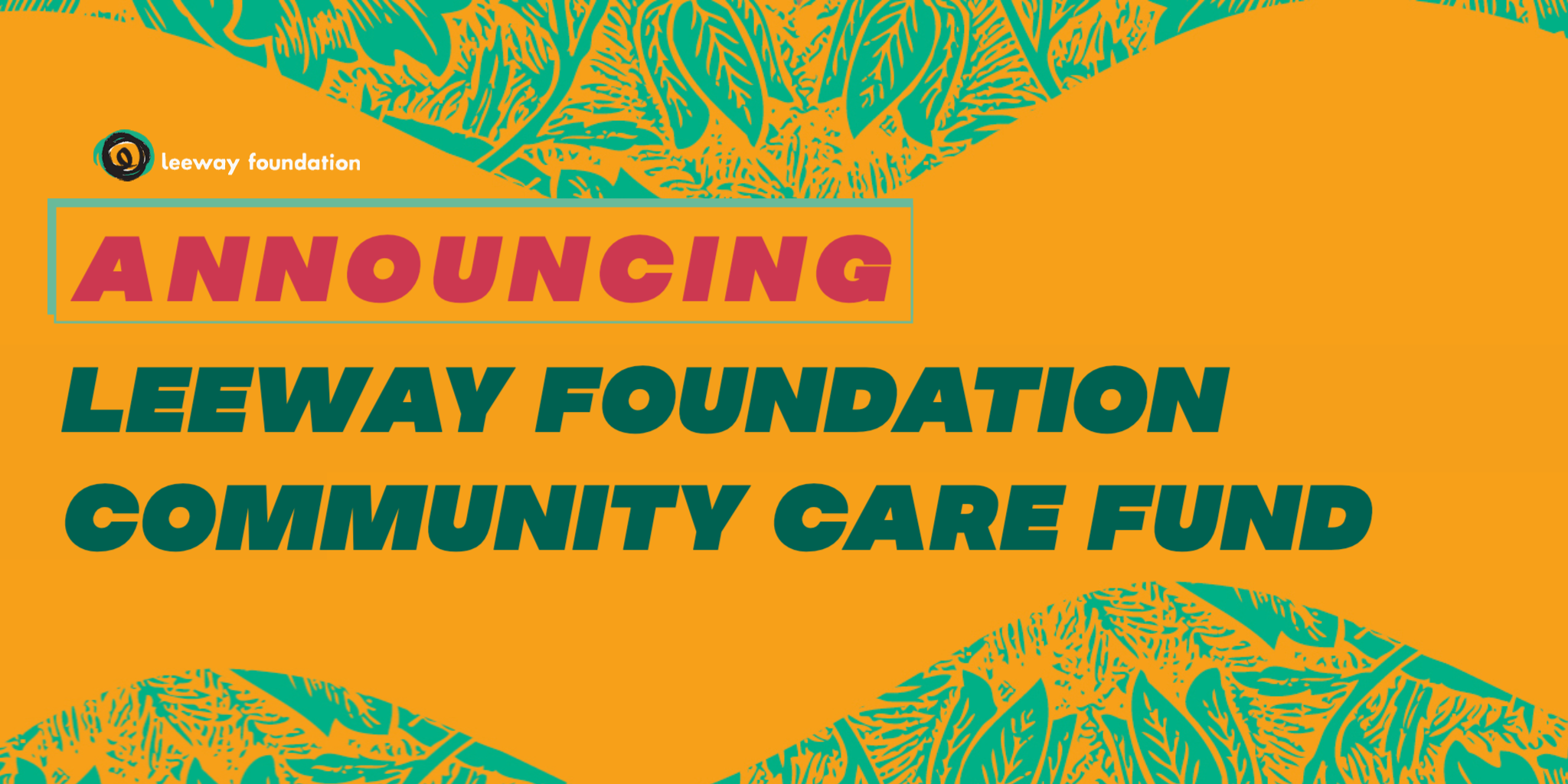 Leeway Foundation Community Care Fund