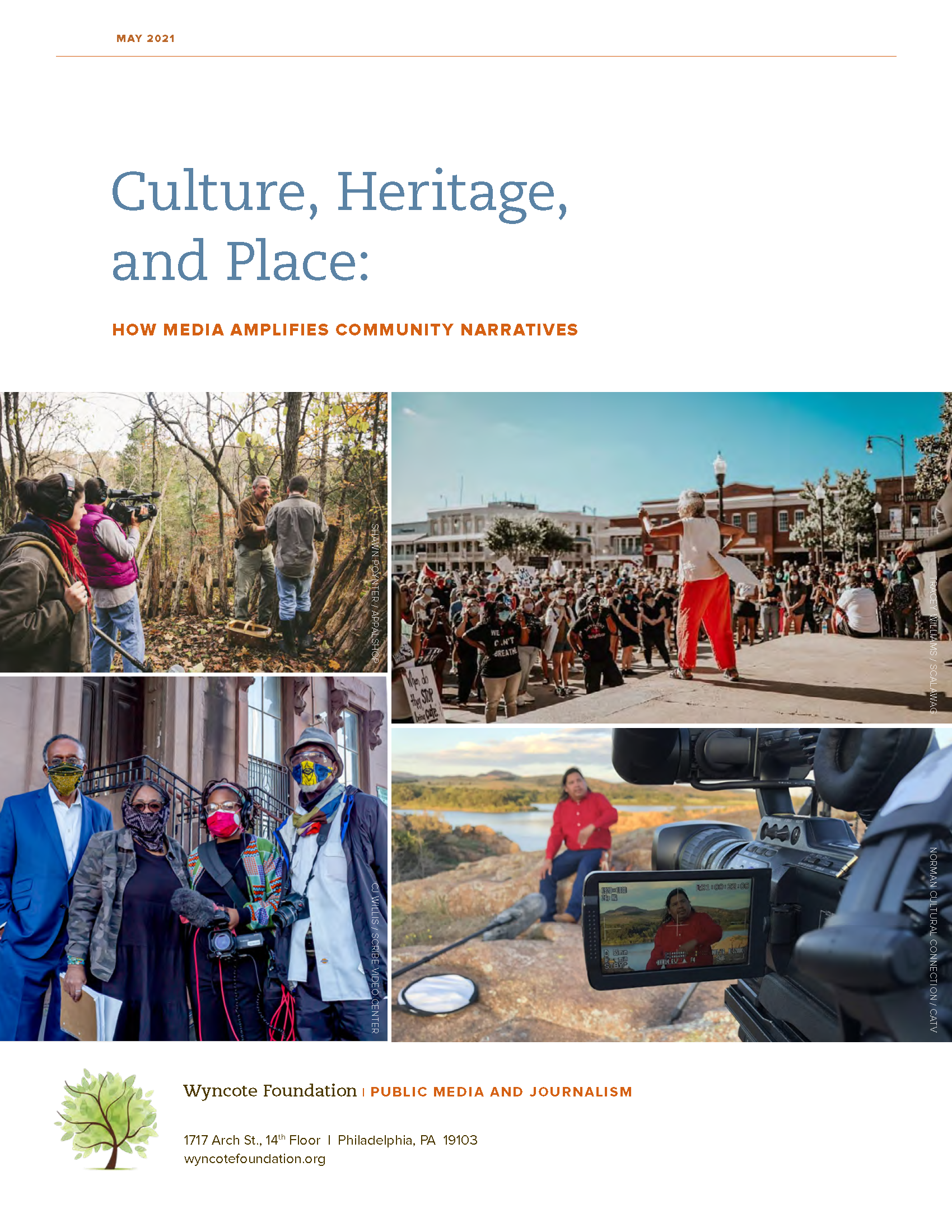 Culture, Heritage, and Place: How Media Amplifies Community Narrative